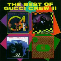 Best of Gucci Crew II von Gucci Crew
