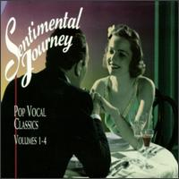 Sentimental Journey: Pop Vocal Classics, Vol. 1-4 von Various Artists