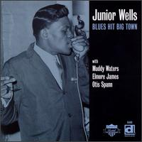 Blues Hit Big Town von Junior Wells