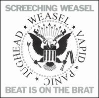 Beat Is on the Brat von Screeching Weasel