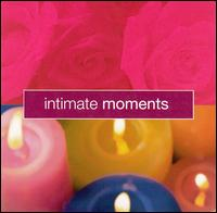 Intimate Moments [K-Tel] von The Sounds of Romance