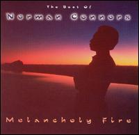 Best of Norman Connors: Melancholy Fire von Norman Connors