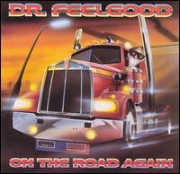 On the Road Again von Dr. Feelgood