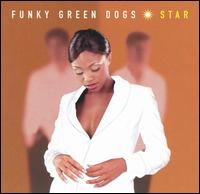 Star von Funky Green Dogs