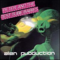 Alien Pubduction von Peter & the Test Tube Babies