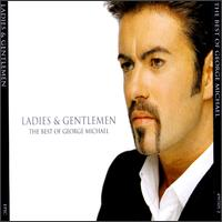 Ladies & Gentlemen: The Best of George Michael von George Michael