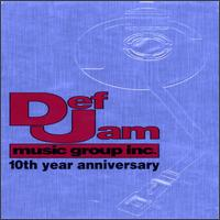 Def Jam Music Group Inc.: 10th Year Anniversary von Various Artists