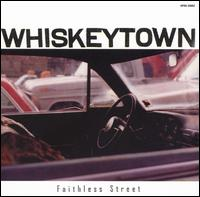 Faithless Street von Whiskeytown