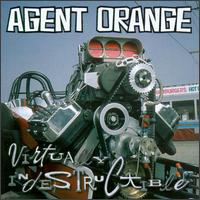 Virtually Indestructible von Agent Orange