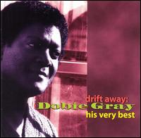 Drift Away: His Very Best von Dobie Gray