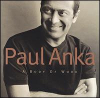 Body of Work von Paul Anka
