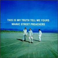 This Is My Truth Tell Me Yours von Manic Street Preachers