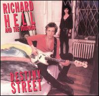 Destiny Street von Richard Hell