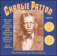 Founder of the Delta Blues von Charley Patton