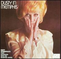 Dusty in Memphis von Dusty Springfield