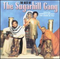 Best of the Sugarhill Gang [Sequel] von The Sugarhill Gang