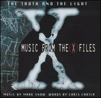Truth & Light: Music from 'The X-Files' von Mark Snow