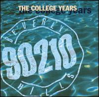 Beverly Hills 90210: College Years [Original Soundtrack] von Original TV Soundtrack