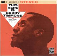This Here Is Bobby Timmons von Bobby Timmons