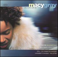 On How Life Is von Macy Gray
