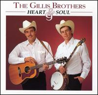 Heart & Soul von The Gillis Brothers
