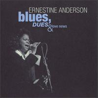 Blues, Dues & Love News von Ernestine Anderson