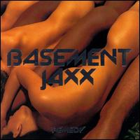 Remedy von Basement Jaxx