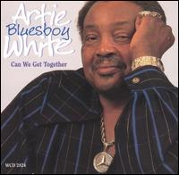"Can We Get Together von Artie ""Blues Boy"" White"