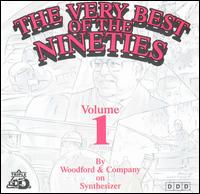 Very Best of the Nineties, Vol. 1 von Woodford & Company