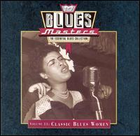 Blues Masters, Vol. 11: Classic Blues Women von Various Artists