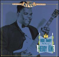 Hide Away: The Best of Freddy King von Freddie King