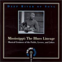Deep River of Song: Mississippi - The Blues Lineage von Alan Lomax