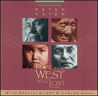 How the West Was Lost von Peter Kater