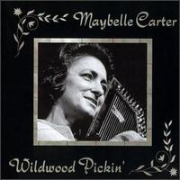 Wildwood Pickin' von Mother Maybelle Carter