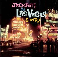 Jackpot! The Las Vegas Story von Various Artists