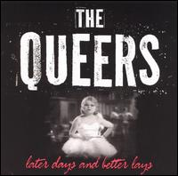 Later Days and Better Lays von The Queers