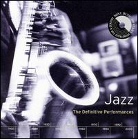 Jazz: The Definitive Performances von Various Artists