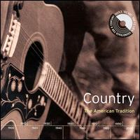 Country: The American Tradition von Various Artists