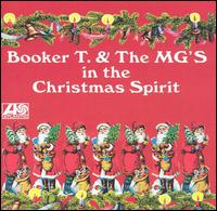 In the Christmas Spirit von Booker T. & the MG's