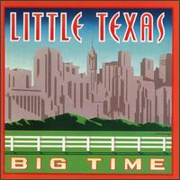 Big Time von Little Texas