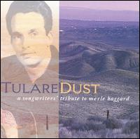 Tulare Dust: Tribute to Merle Haggard von Various Artists