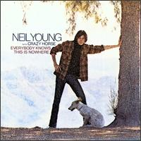 Everybody Knows This is Nowhere von Neil Young
