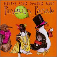 Penguin Parade von Banana Slug String Band