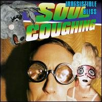 Irresistible Bliss von Soul Coughing