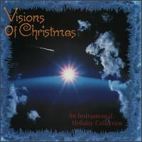 Visions of Christmas: An Instrumental Holiday Collection von Various Artists