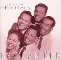 Enchanted: The Best of the Platters von The Platters