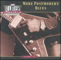 Blues Masters, Vol. 17: More Postmodern Blues von Various Artists