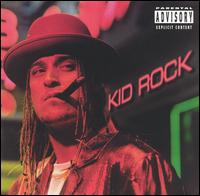Devil Without a Cause von Kid Rock