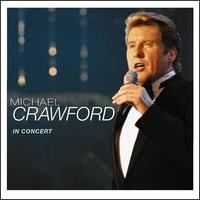 In Concert von Michael Crawford