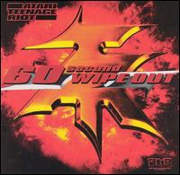 60 Second Wipe Out von Atari Teenage Riot